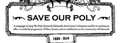 Falmouth Arts Centre, The Poly, Needs Support